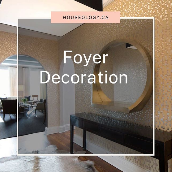 Foyer Decoration - blog